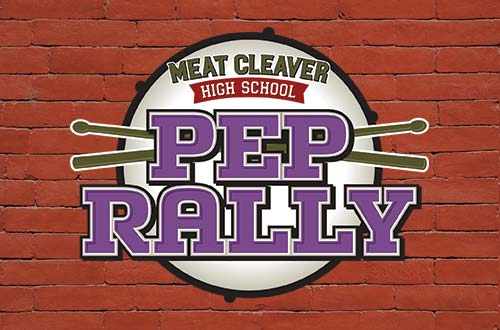 Meat Cleaver High Pep Rally