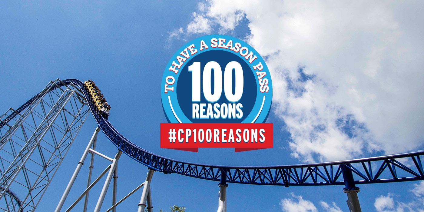 100 Reasons to have a Season Pass to Cedar Point