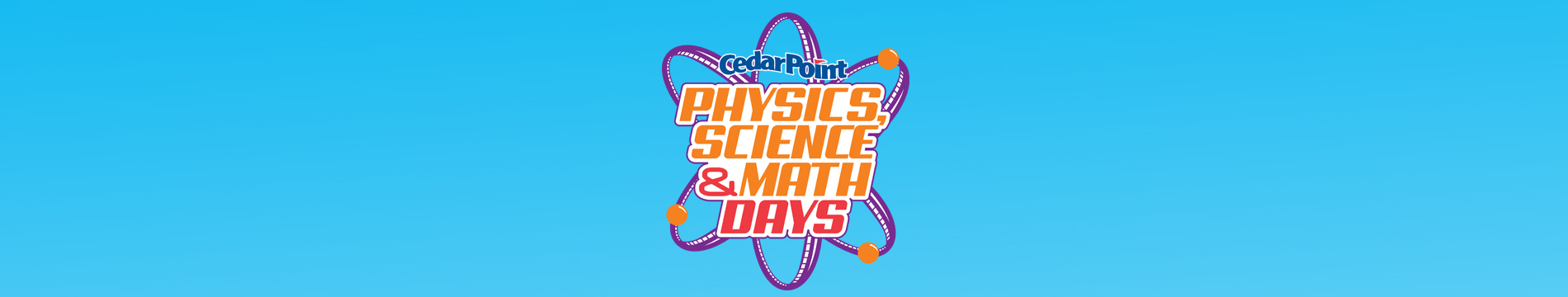 Physics, Science & Math Week at Cedar Point