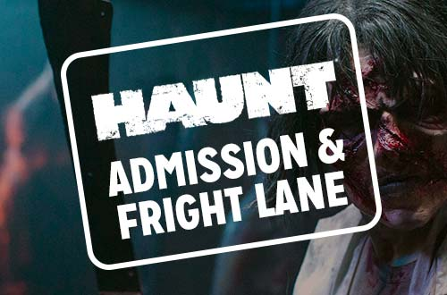 Haunt Admission + Fright Lane