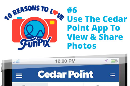 Use the Cedar Point App to View & Share Photos