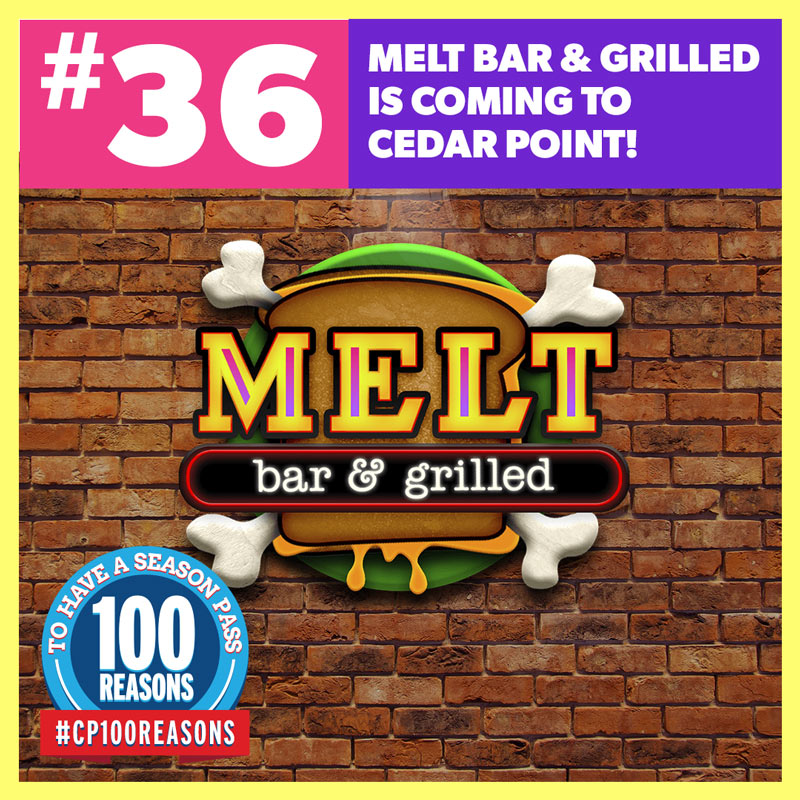 Melt Bar & Grilled Coming to Cedar Point