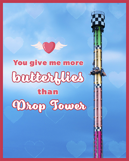 You give me more butterflies than Drop Tower CW Valentine's Day Card