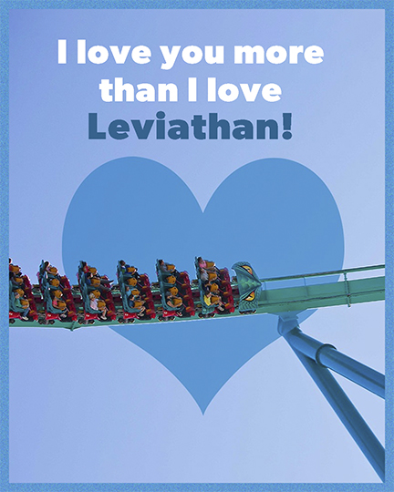 I love you more than I love Leviathan! Valentines E-Card