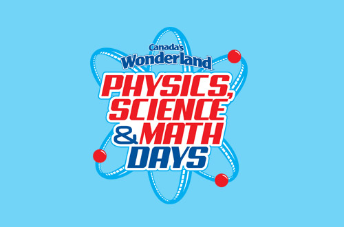 Canada's Wonderland Physics, Science and Math Days