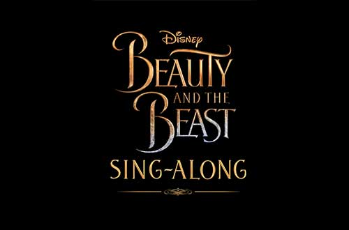 Beauty & the Beast Live Action Sing-Along