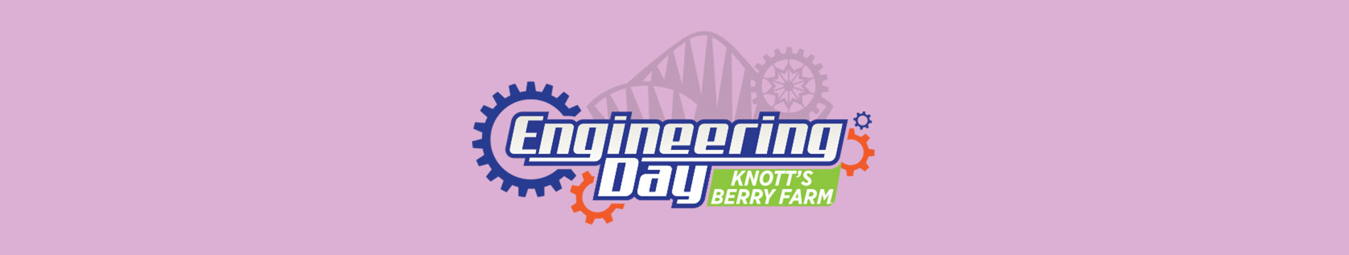 Knott's Berry Farm Student and Youth Groups Engineering Day