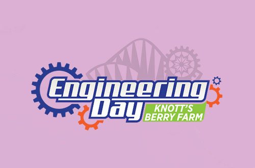 Engineering Day at Knott's Berry Farm