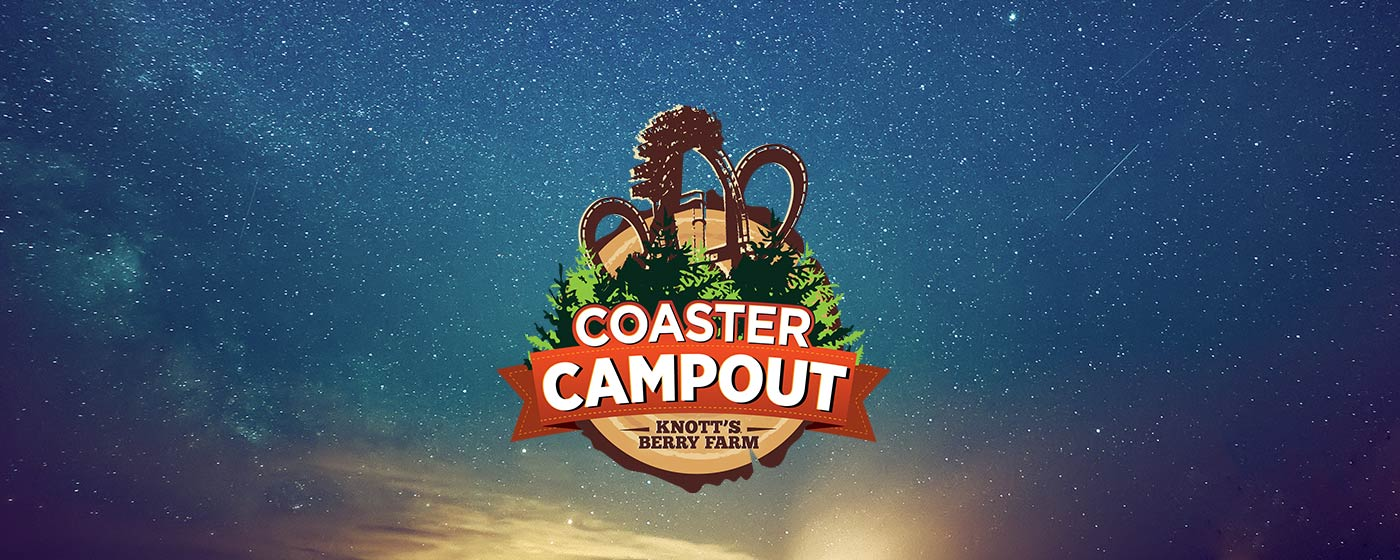 Coaster Campout at Knott's Berry Farm