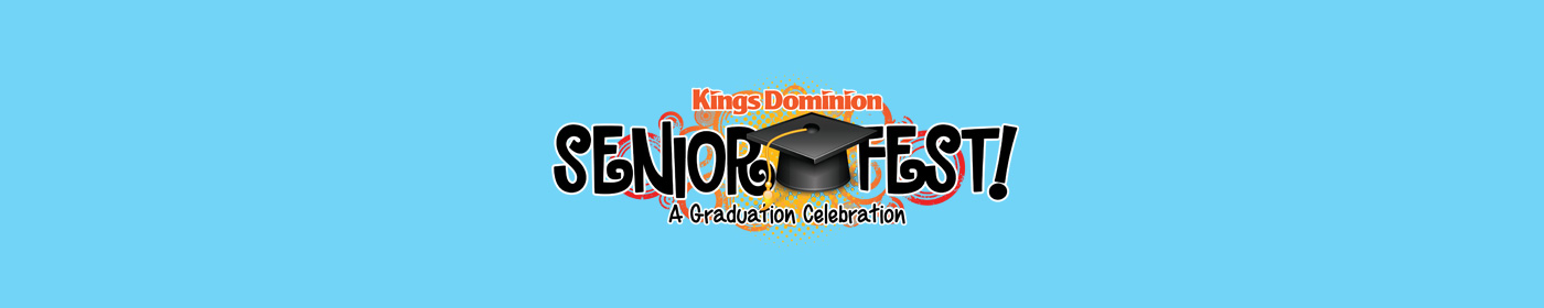 Kings Dominion SeniorFest Graduation Celebration