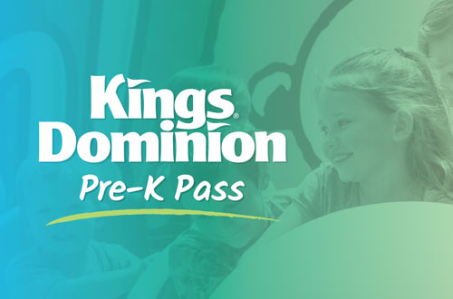 Kings Dominion Pre-K Pass