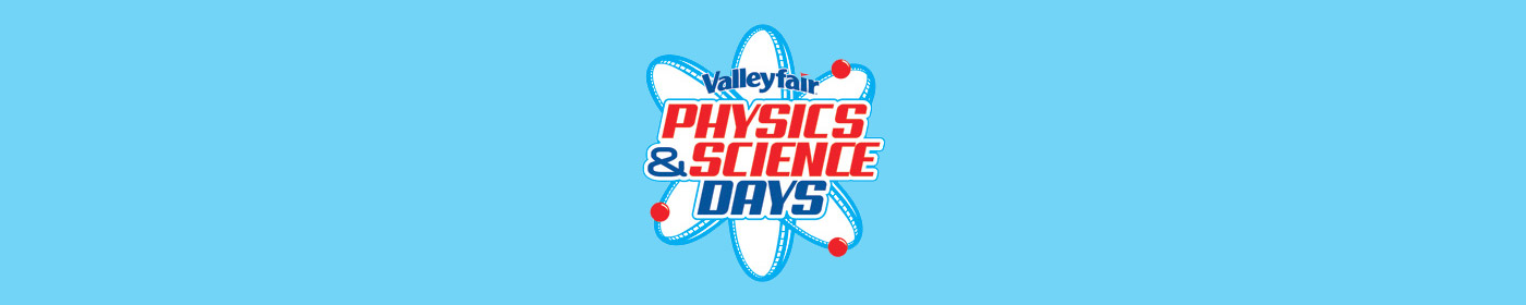 Science and Physics Field Trips to Valleyfair During Physics and Science Day