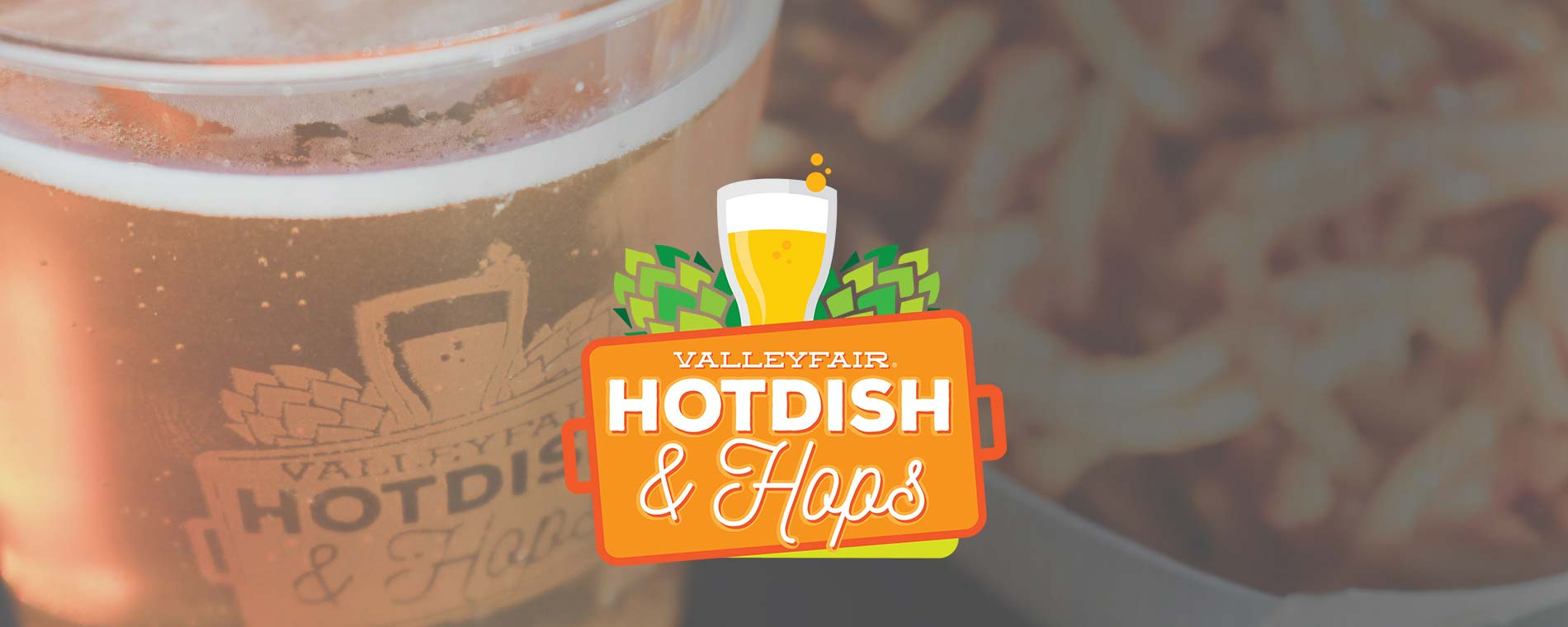 Hotdish and Hops at Valleyfair