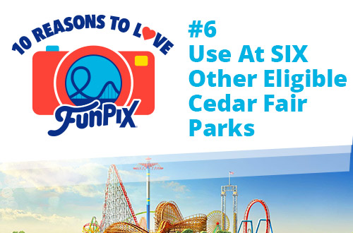 Use at Six Other Eligible Cedar Fair Parks
